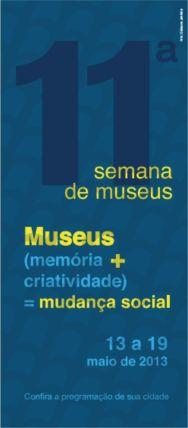 semana de museus 2013